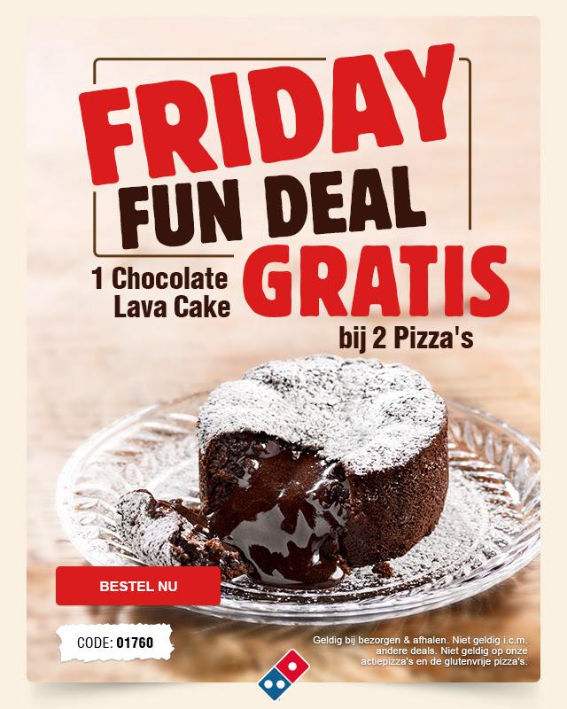 Vandaag gratis Lavacake bij 2 pizza's @ Domino's