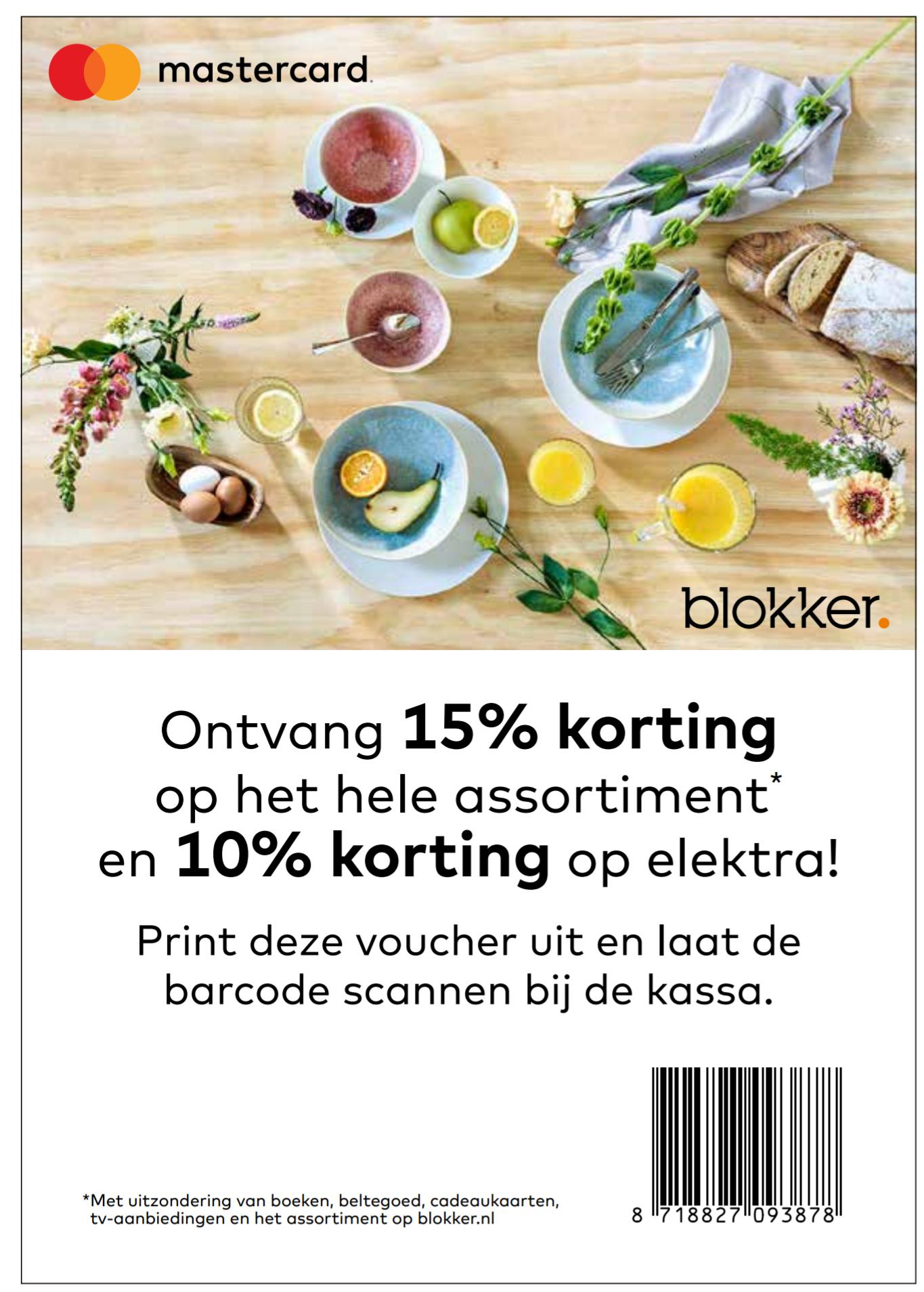 15% korting op bijna het hele assortiment en 10% korting op elektronica (Mastercard) @ Blokker