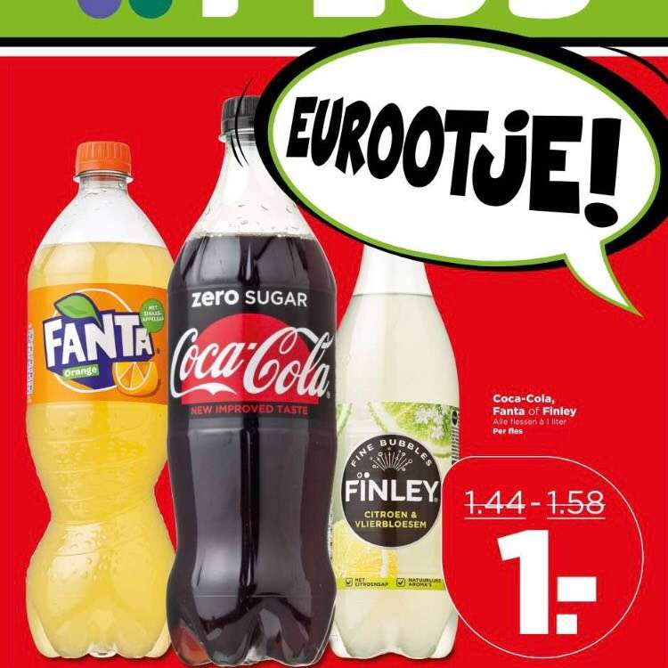 Bij plus fanta , CocaCola ,finley voor maar 1 euro bij