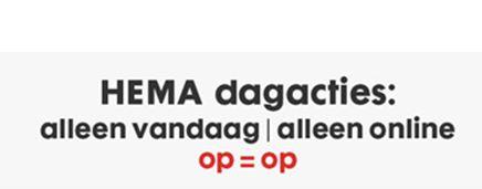 Dagacties alleen vandaag alleen online hema - Geldt bold ...