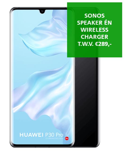 Tot vanavond 23.59 Huawei P30 Pro 128/256 GB + Sonos 1 Speaker én Wireless Charger t.w.v. € 289,- cadeau!