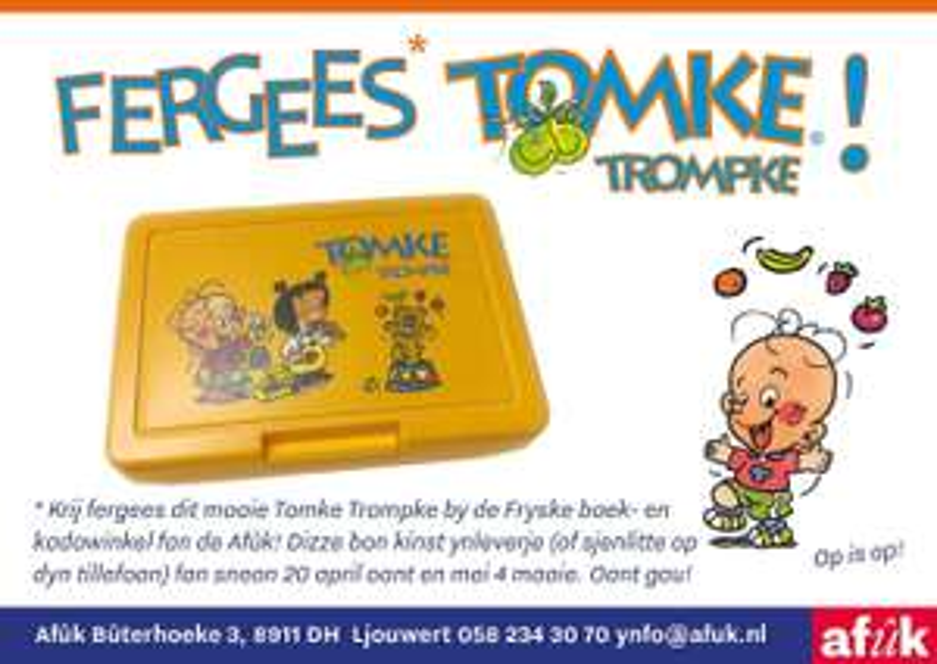 Fergees Tomke Trompke / gratis Tomke Trommeltje @Afûk leeuwarden