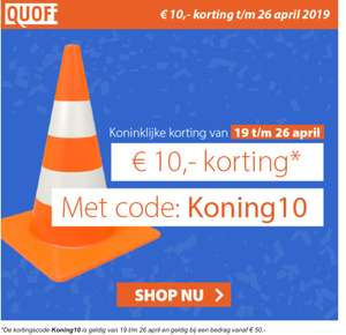 € 10,- korting bij bestelling vanaf € 50,00@Quofi