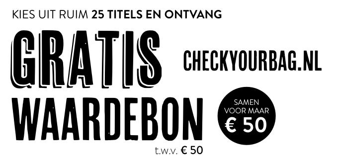 kies uit 25 tijdschriften en ontvang een gratis waardebon van checkyourbag twv 50 euro