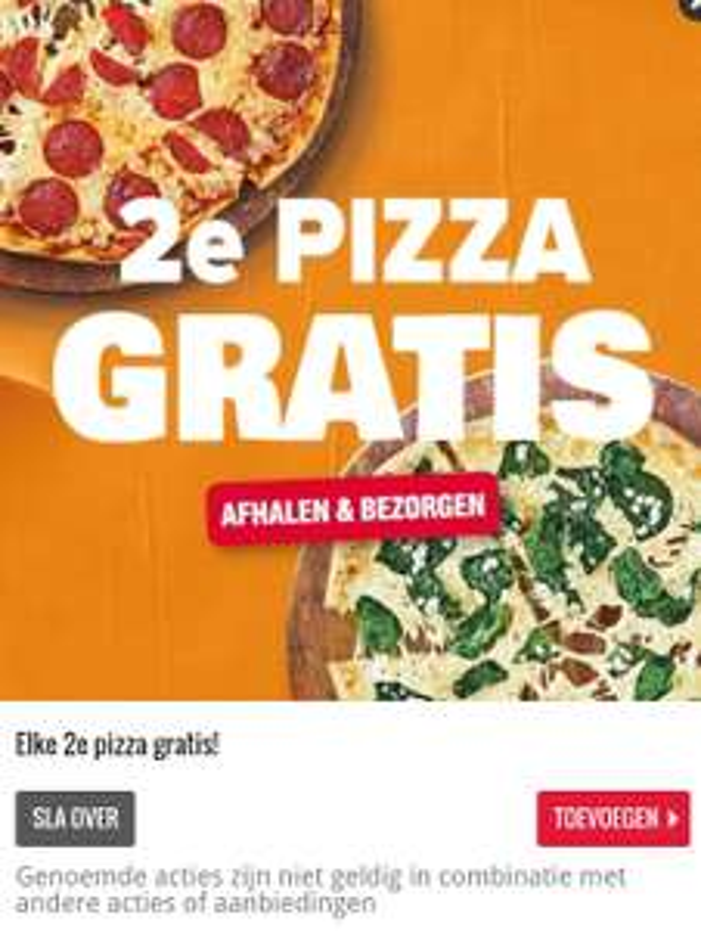 2de pizza gratis bezorgen en afhalen (locale aanbieding?)
