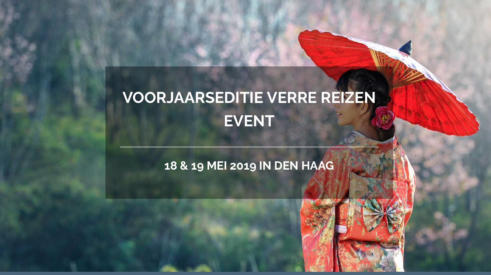 GRATIS tickets voor het Verre Reizen Event in Den Haag