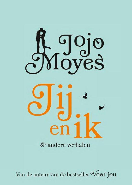 jij en Ik & andere verhalen - Jojo Moyes @ Bruna