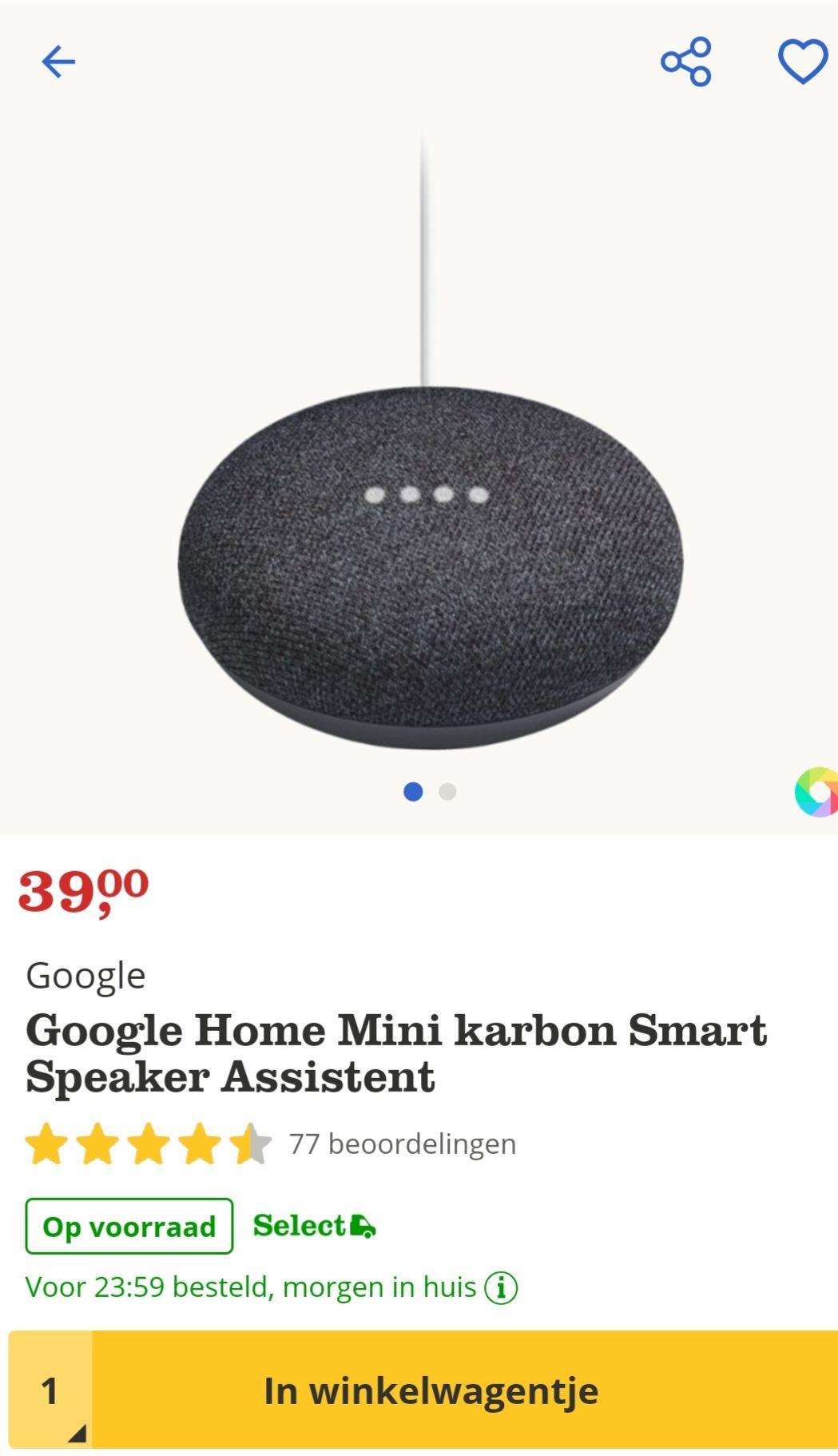 Google home mini (€34 voor Select klanten) @bol.com