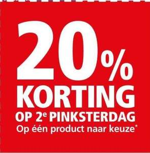 20% korting op 2e pinksterdag in de winkel @Welkoop