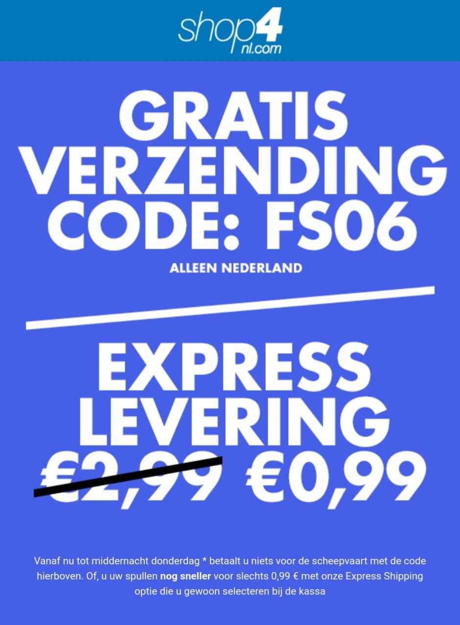 Gratis standaard verzending op alles! Express levering is €0,99 @ Shop4NL