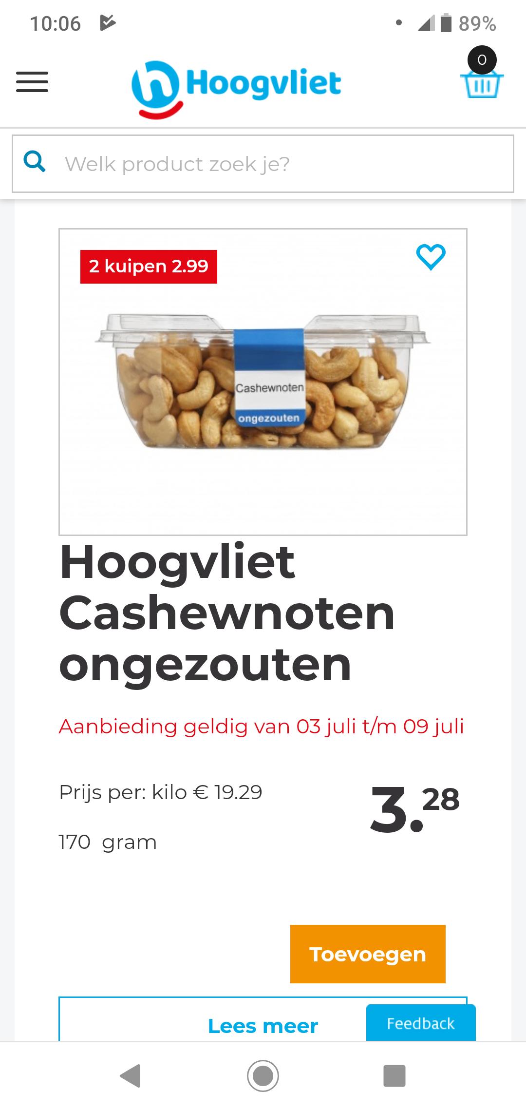 Hoogvliet Cashewnoten, diverse keuze (vers) 2 kuipjes 2.99!