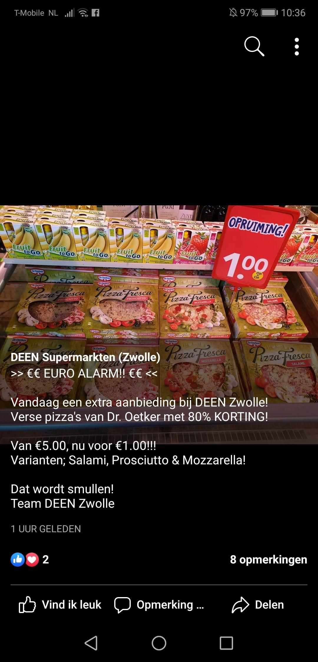 Pizza Fresca voor €1,-! Bij Deen in Zwolle.