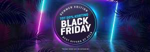 Black Friday Summer Edition Body & Fitshop TOT 50%