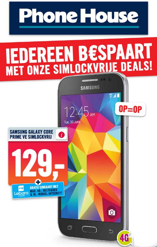Samsung Galaxy Core Prime VE simlockvrij + €50 Lebara tegoed voor €129 @ Phone House