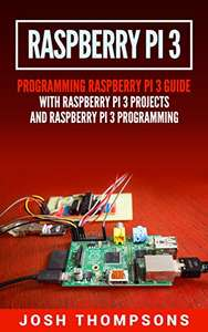 Raspberry Pi 3 Programming Guide with Projects (eng) gratis download @amazon.de