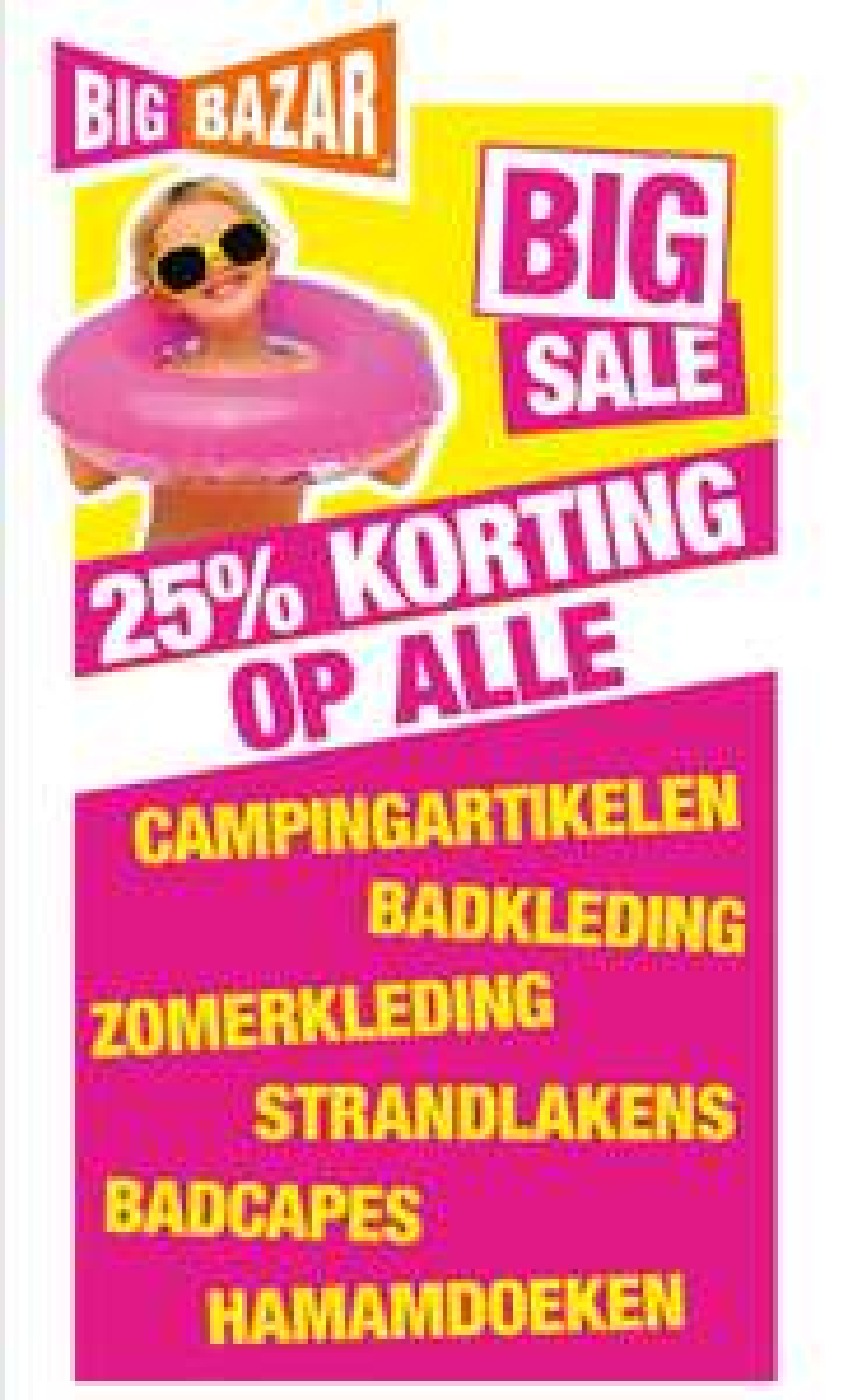 Big Sale! 25% korting op alle strand- en campingartikelen @ Big Bazar