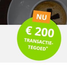 GRATIS € 200 transactietegoed en betaal de eerste 3 maanden geen service fee