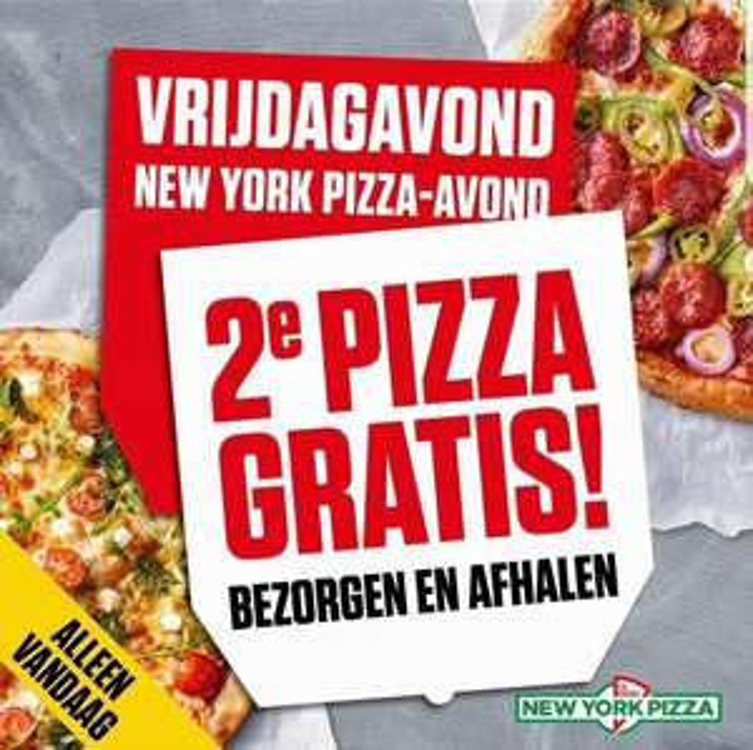 Alleen vandaag 2e pizza gratis bij bezorgen en afhalen! @ New York Pizza