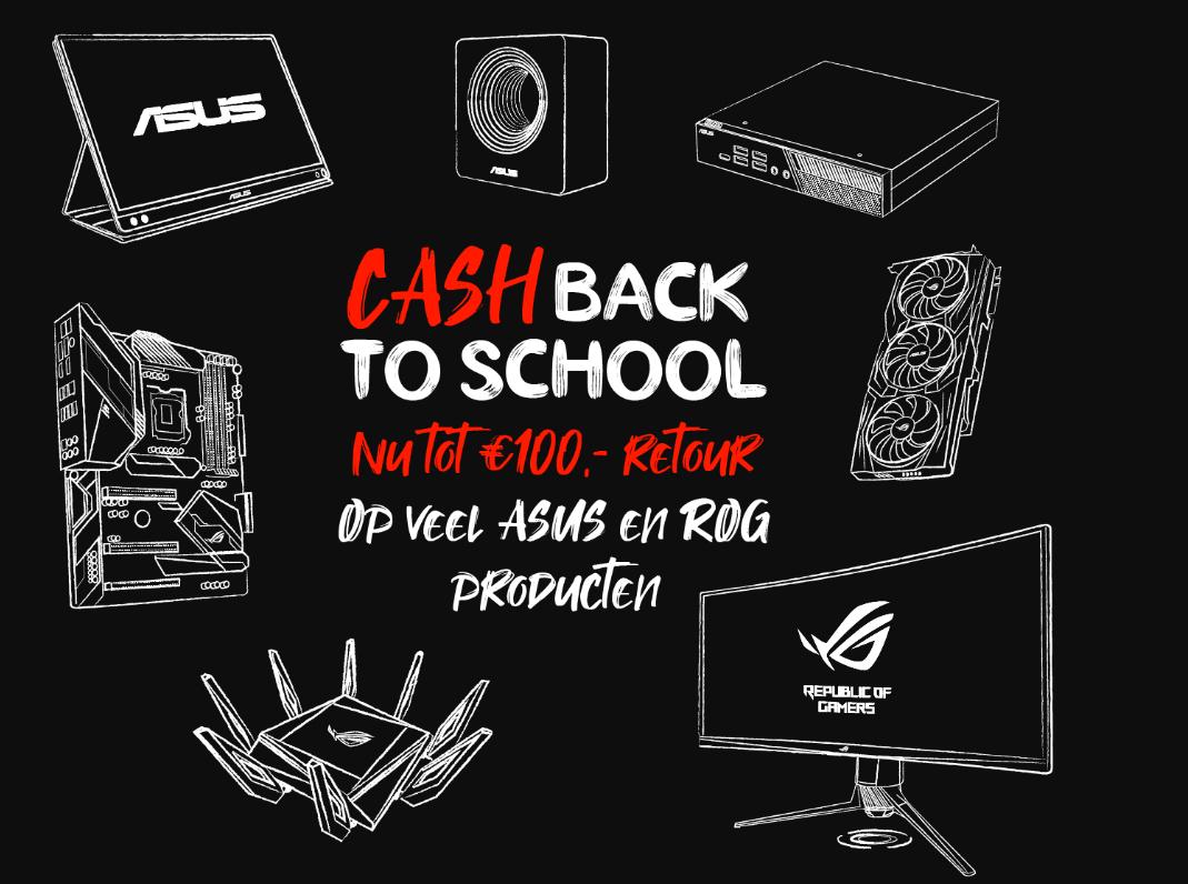 Cashback (to school) -  tot Euro 100 korting bij Asus op veel Asus en ROG producten
