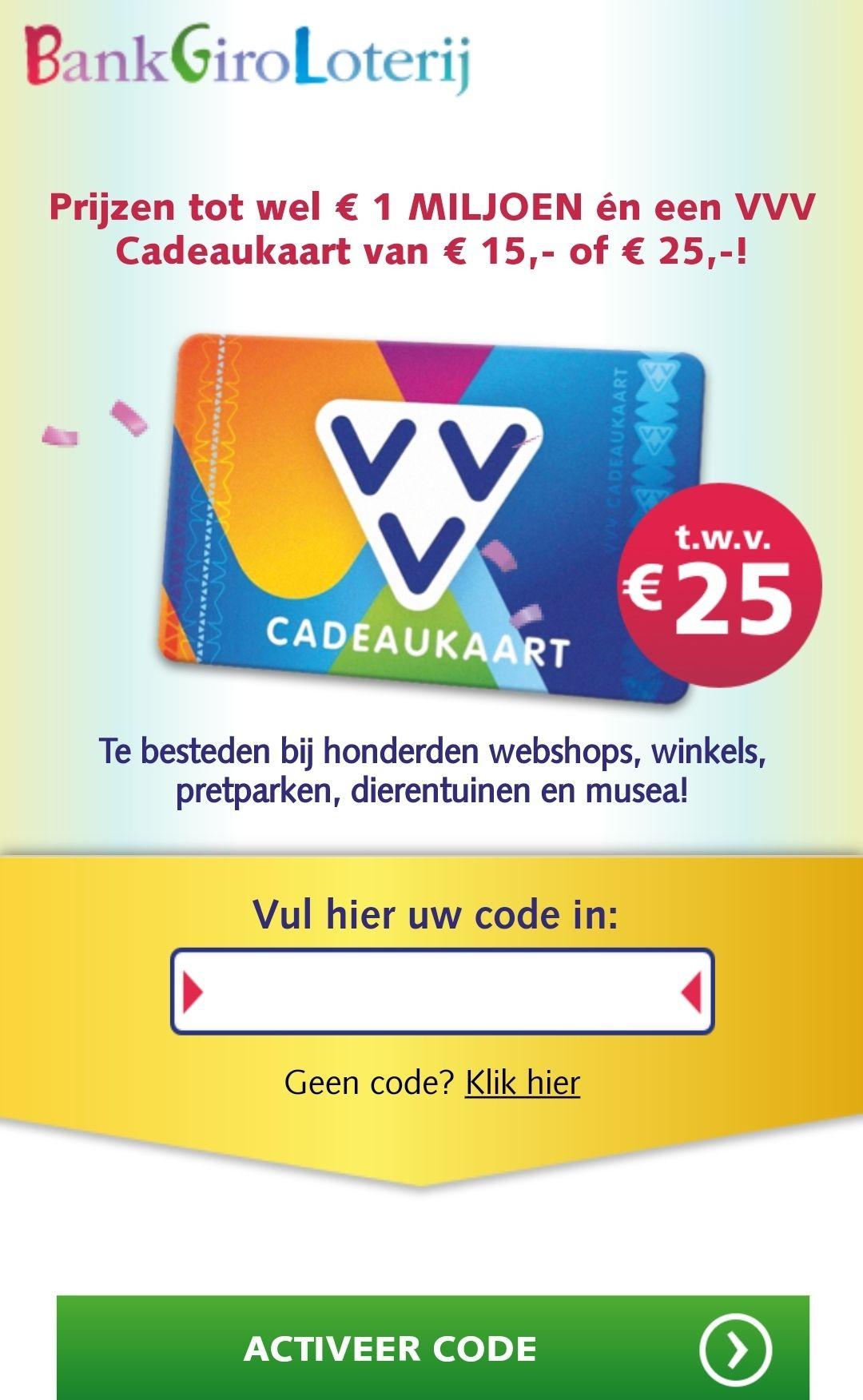 Een VVV Cadeaukaart t.w.v. €15,- of €25,- bij meespelen Bankgiroloterij