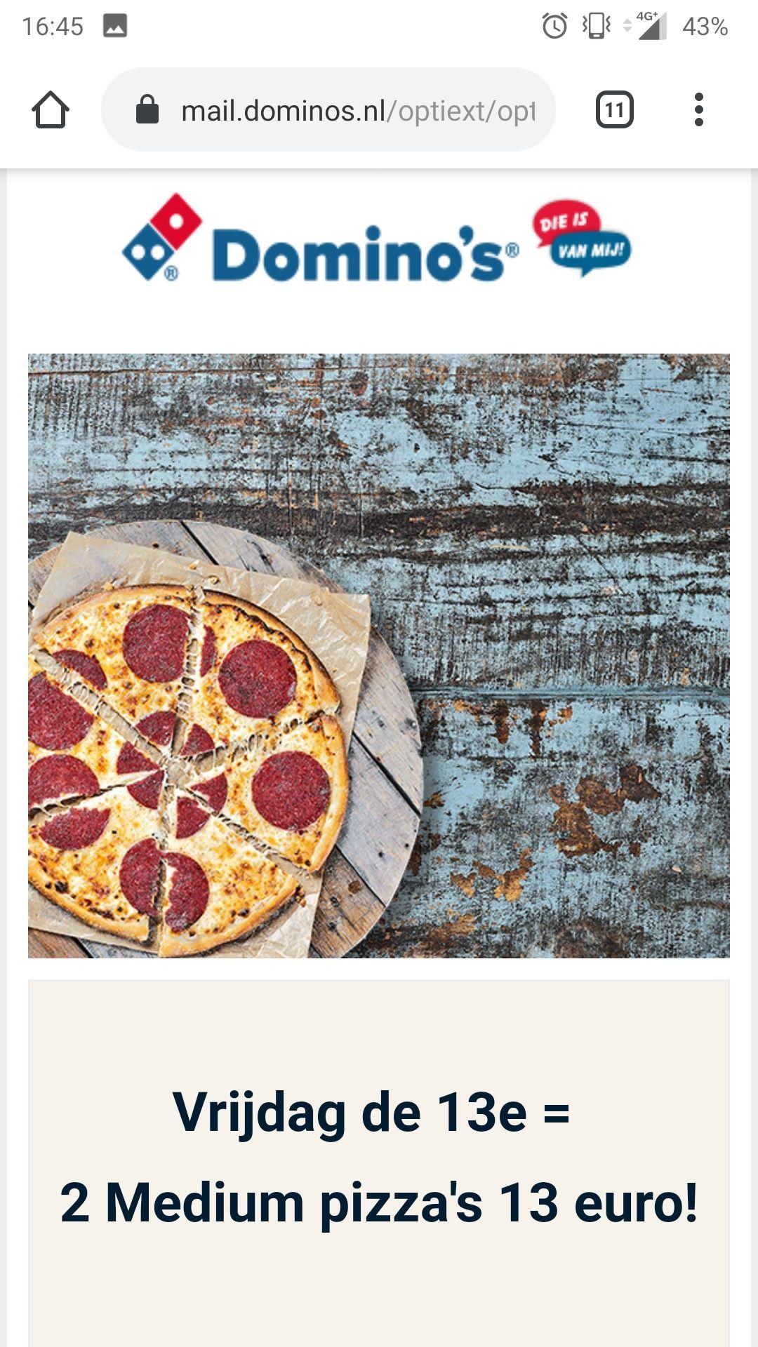 2 pizza's voor 13euro bij Domino's