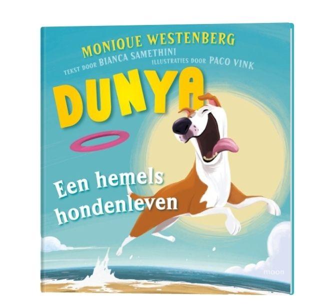 Dunya een hemels hondenleven boek van Monique Westenberg bij Kruidvat