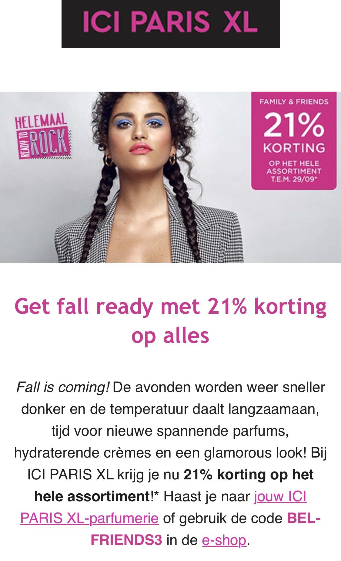 Bij ICI PARIS XL België krijg je nu 21% korting op het hele assortiment!