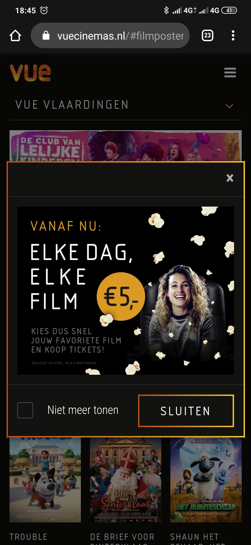 Alle films €5 bij VUE Bioscoop Vlaardingen en Arnhem helaas kan Vlaardingen niet geselecteerd worden bij locatie.