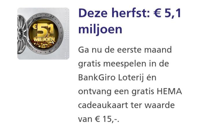 HEMA cadeaukaart twv €15 + eerste maand gratis BankGiroLoterij