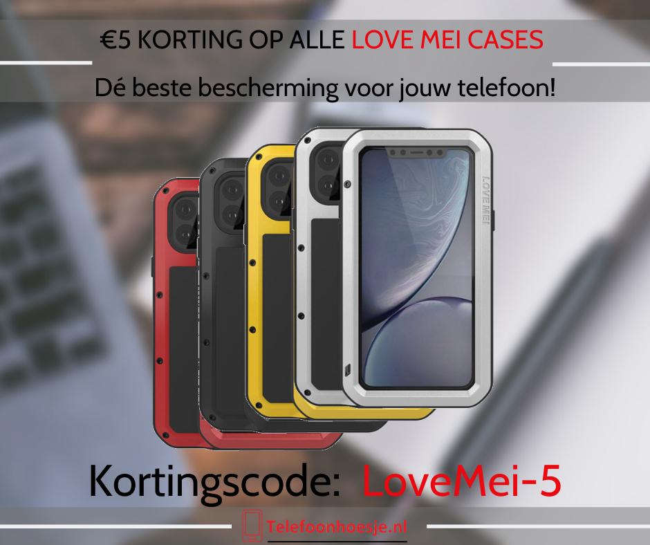5 Euro korting op alle Love Mei telefoonhoesjes
