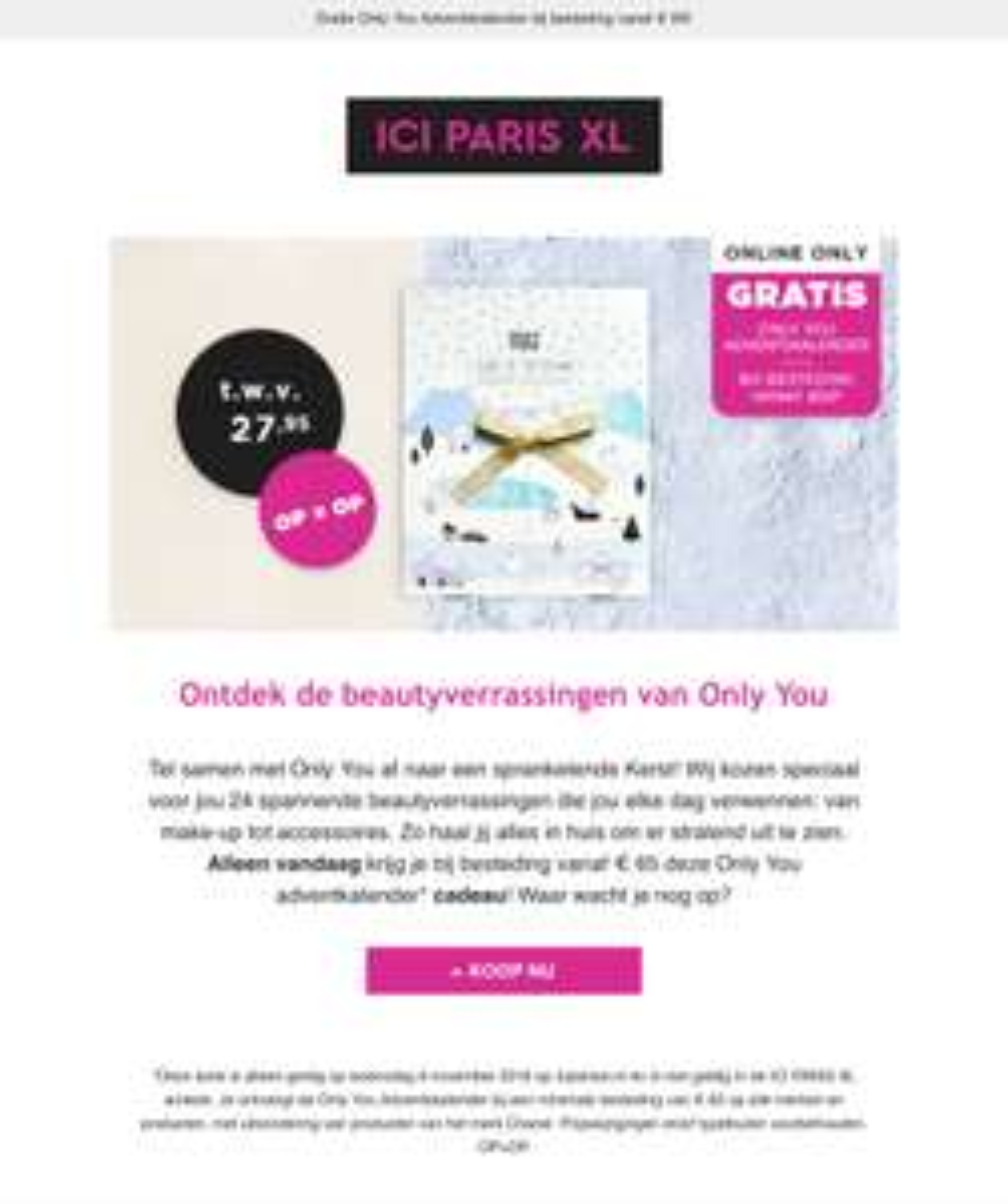 bij besteding vanaf € 65 deze Only You adventkalender (twv. €27,95) cadeau ici paris