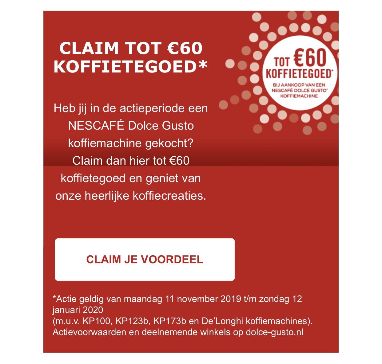 CLAIM TOT €60 KOFFIETEGOED bij aankoop van een NESCAFÉ Dolce Gusto KRUPS machine