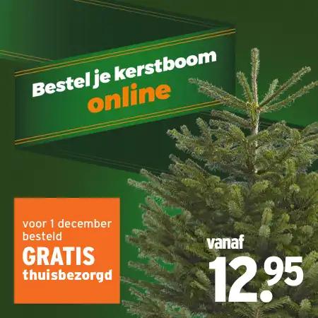 Bestel je kerstboom voor 1 december online en krijg gratis thuisbezorging (vanaf €12,95)
