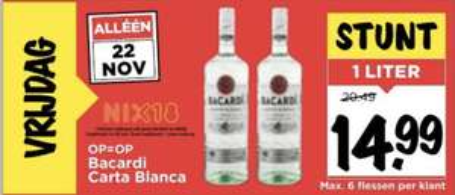 Alleen vrijdag 22/11 bij VOMAR, Bacardi Carta Blanca 1 liter !