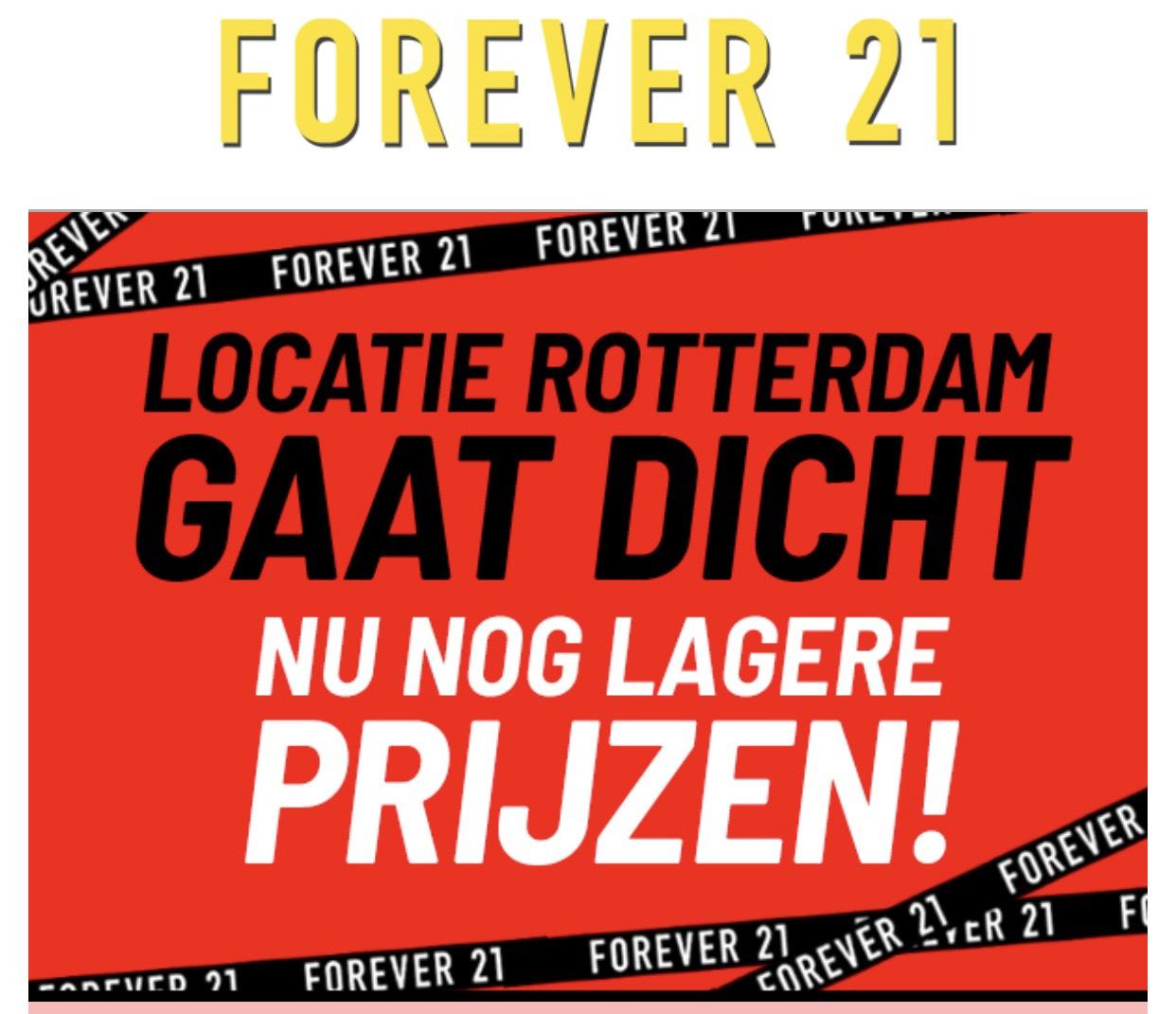 Forever 21 Locatie rotterdam gaat dicht