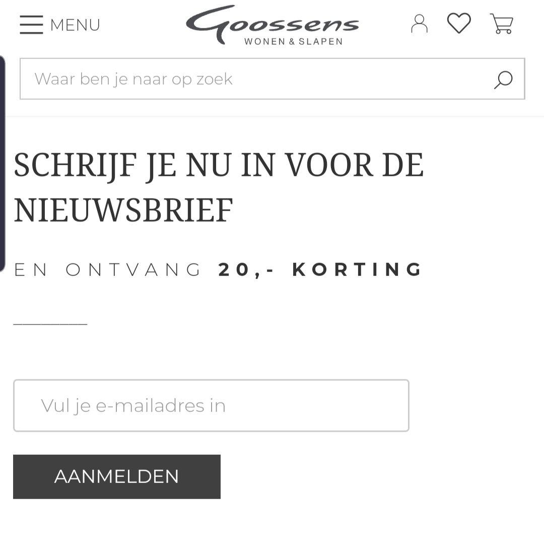 Goossens €20 korting vanaf €40 bij inschrijving nieuwsbrief
