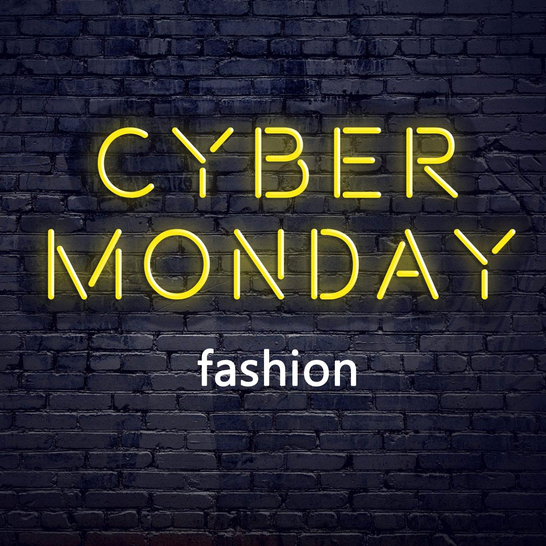 CYBER MONDAY - fashion deals