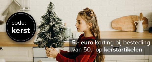 €5 korting op kerstartikelen vanaf €50