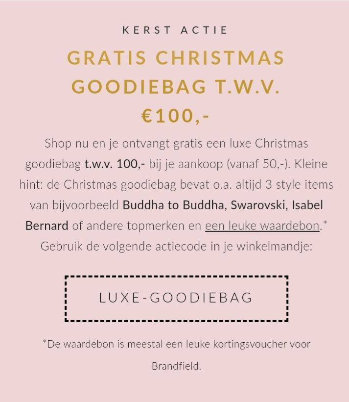 """""""Gratis"""" goodiebag TWV €100,-"""