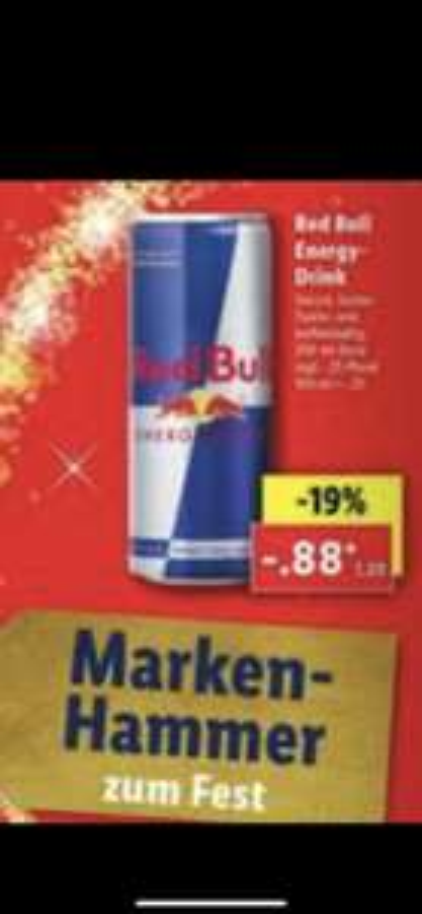 Red bull 0,88€ Lidl Duitland
