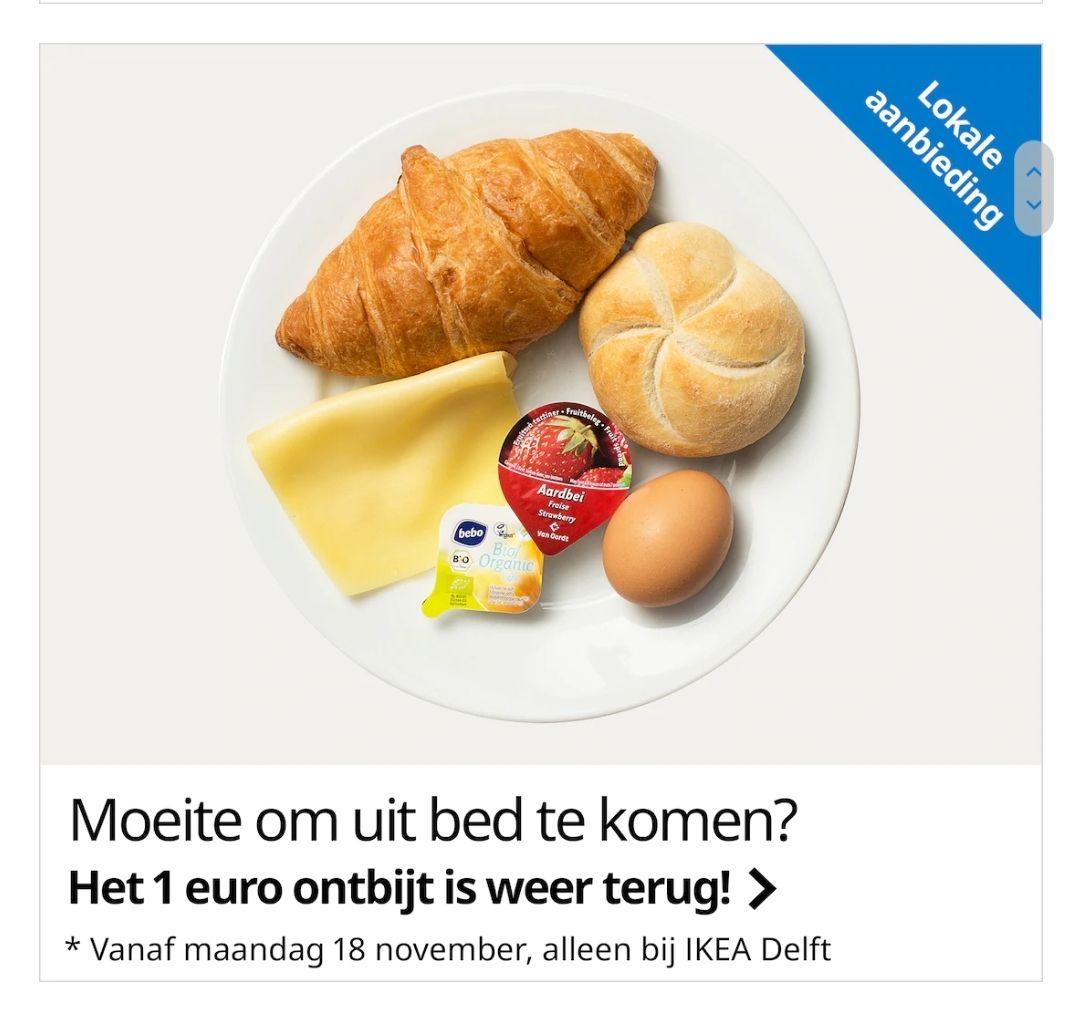 €1 ontbijt Ikea weer terug @ Delft