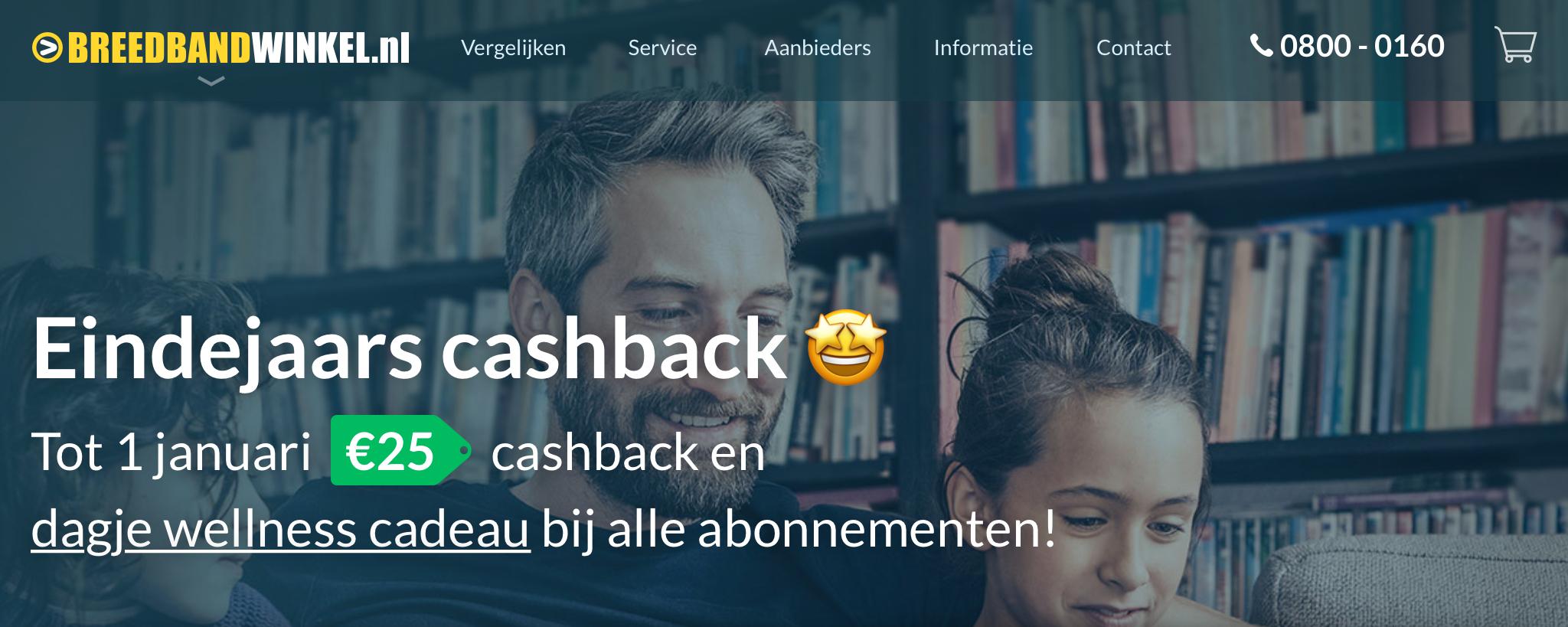 Breedbandwinkel.nl tot 1 januari: €25 cashback en een dagje wellness cadeau.