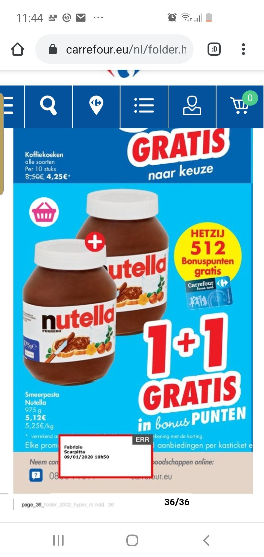 1+1 gratis pot nutella krijg volledig aankoop bedrag terug in punten waarmee je boodschappen kunt doen