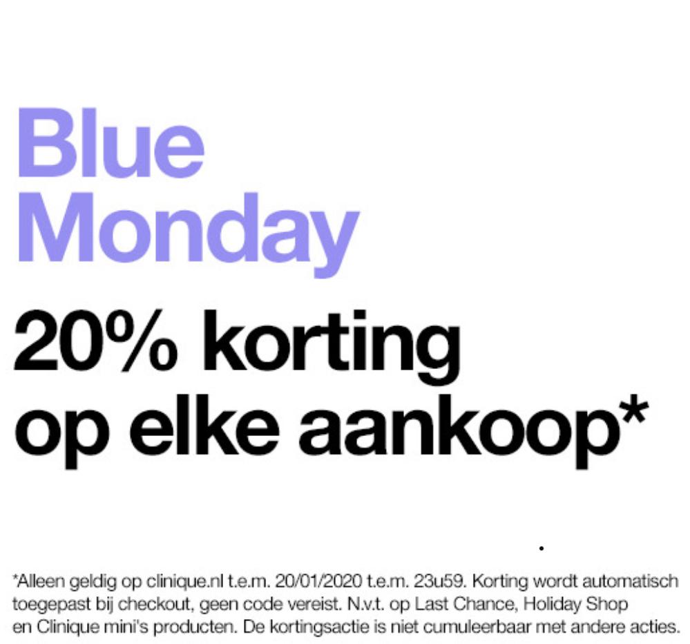 BLUE MONDAY: 20% KORTING OP ELKE AANKOOP @ CLINIQUE
