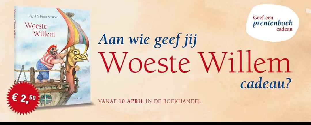 Geef een prentenboek cadeau Woeste Willem voor €2,50 (Ingrid & Dieter Schubert)