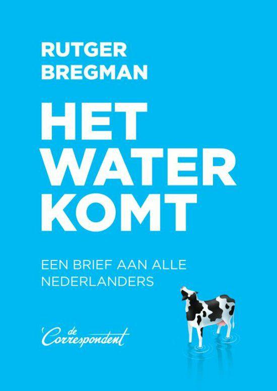 Gratis het boek Het Water Komt van Rutger Bregman