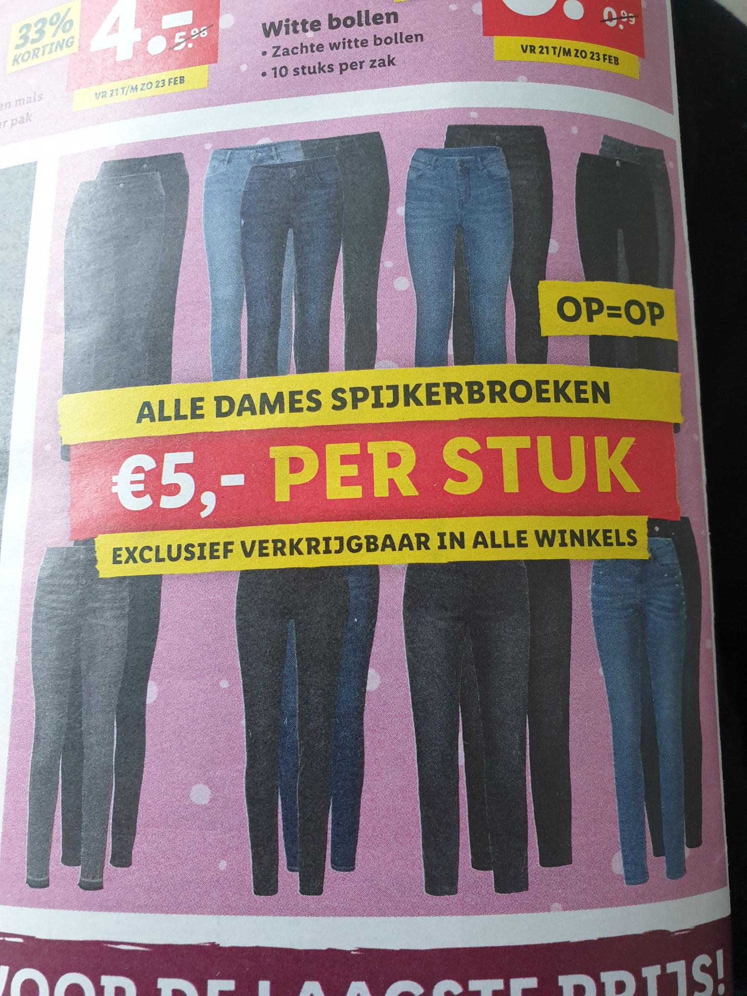Lidl, alle dames spijkerbroeken 5€ p.s. (alleen in winkel)