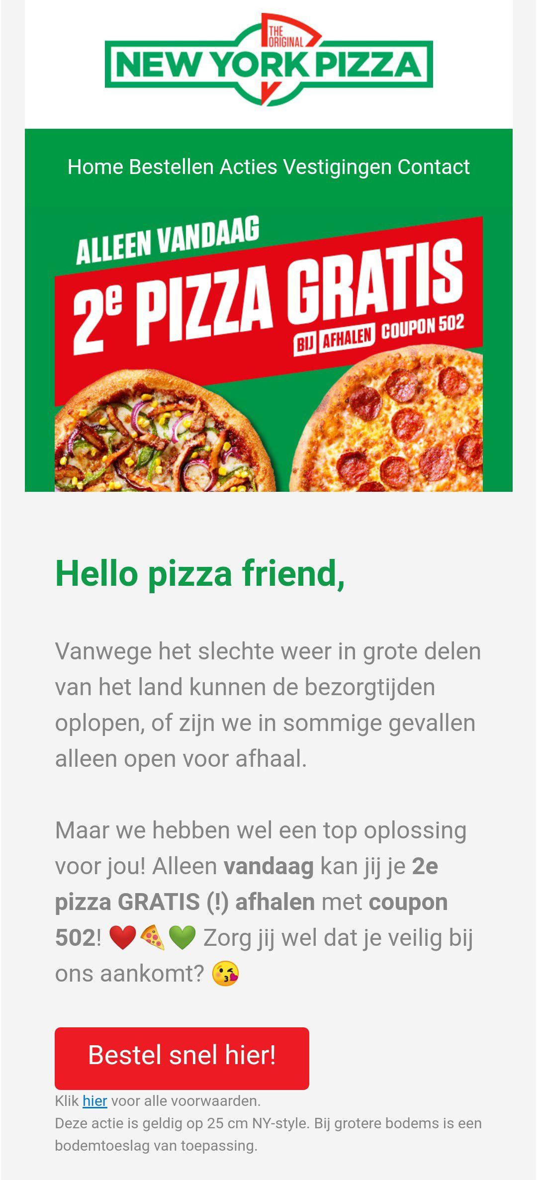 New York Pizza tweede pizza gratis bij afhalen alleen vandaag geldig!