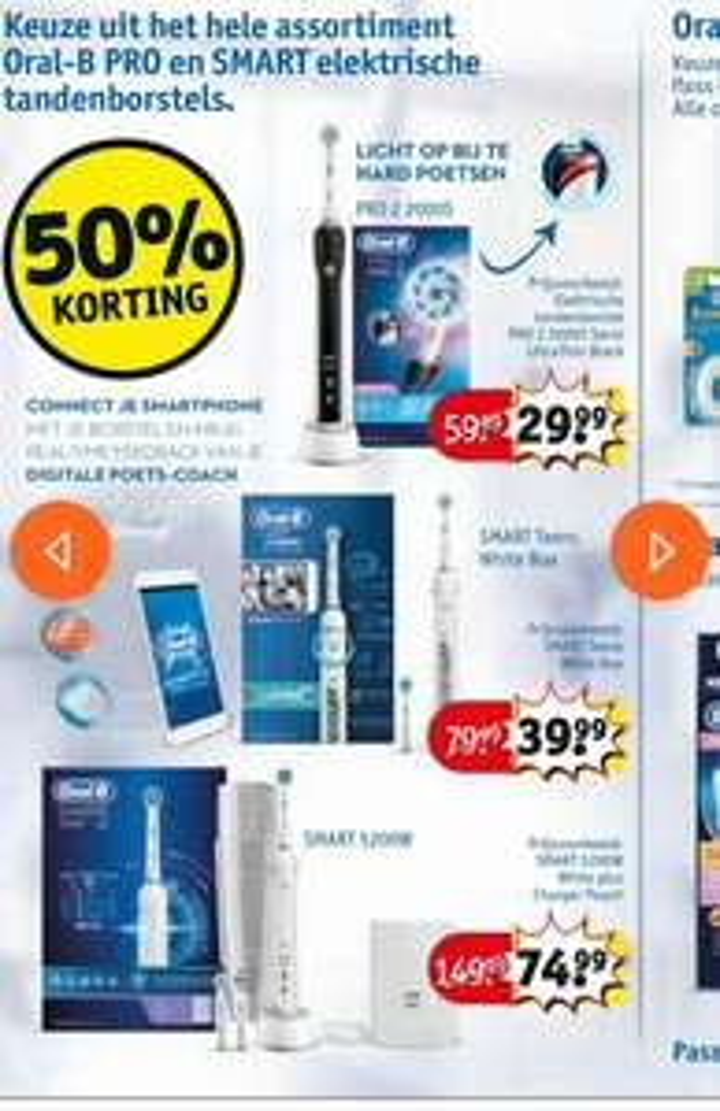 Oral B 50% korting* op alle pro en smart Tandenborstels, Pro2000S €29.99, Teen smart €39.99, Smart 5200W €74.99