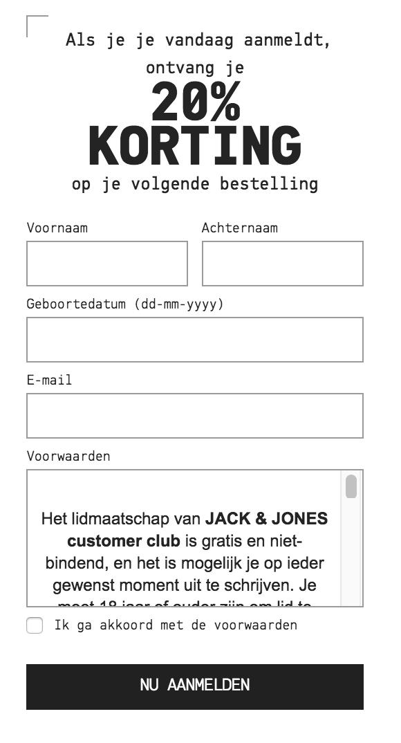20% korting op je volgende Jack & Jones bestelling na aanmelden nieuwsbrief